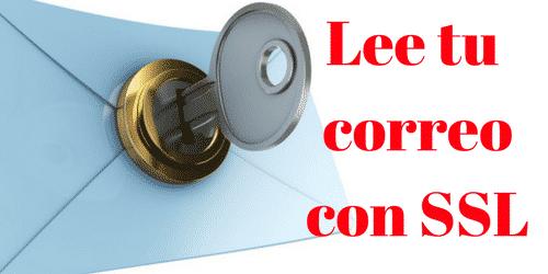 Email con SSL. ¿Que certificado de seguridad puedo usar?