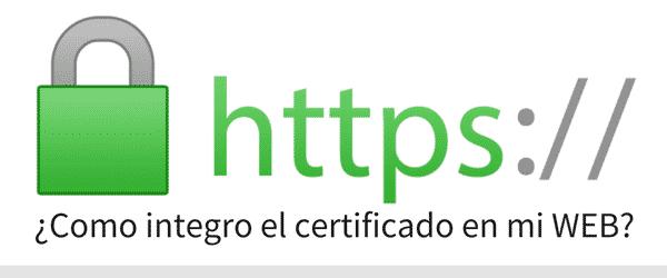 ¿Como integro un certificado de seguridad en mi web?
