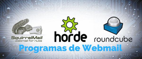 ¿Cuales son los programas de webmail que ofrecen en su servicio de hosting?
