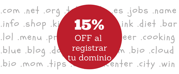 15% off al registrar tu dominio