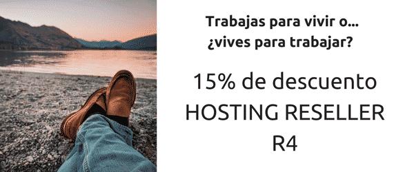 15% de descuento en Hosting Reseller R4